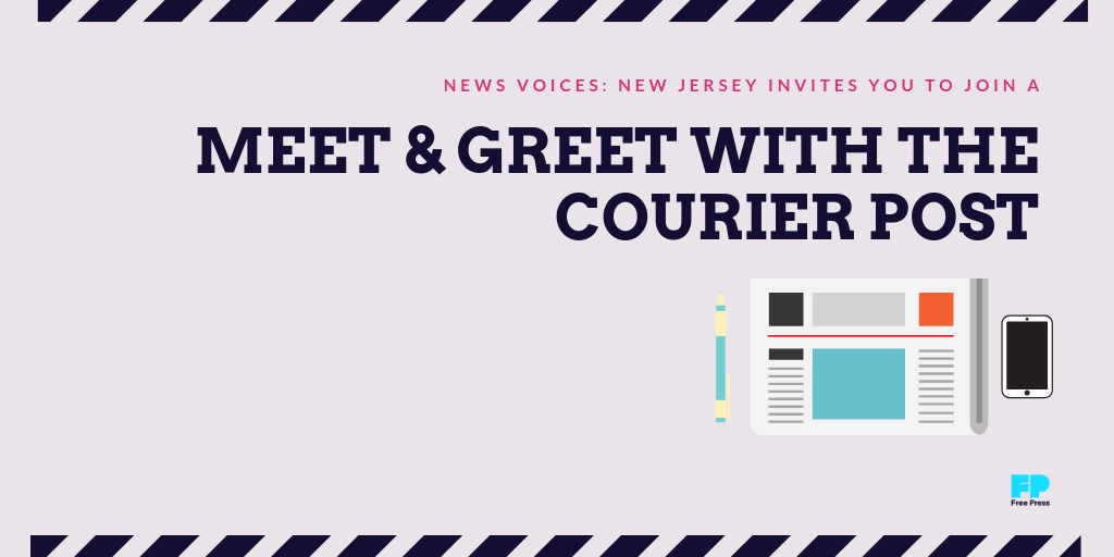 News Voices: New Jersey invites you to join a meet & greet with the Courier Post