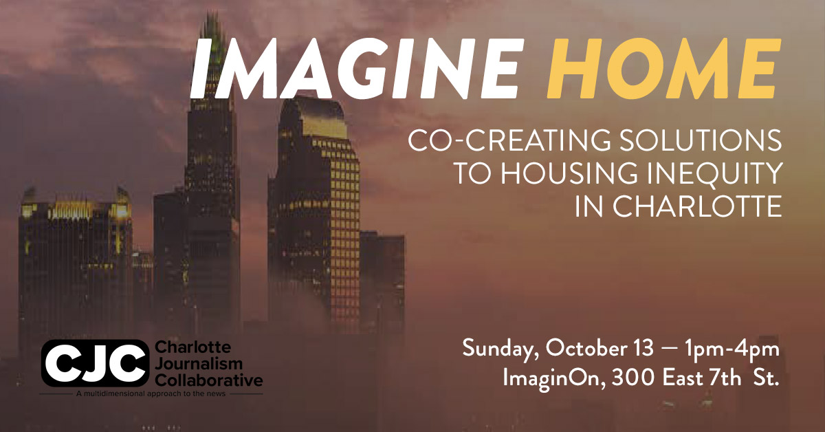 Imagine Home: Co-Creating Solutions to Housing Inequity in Charlotte