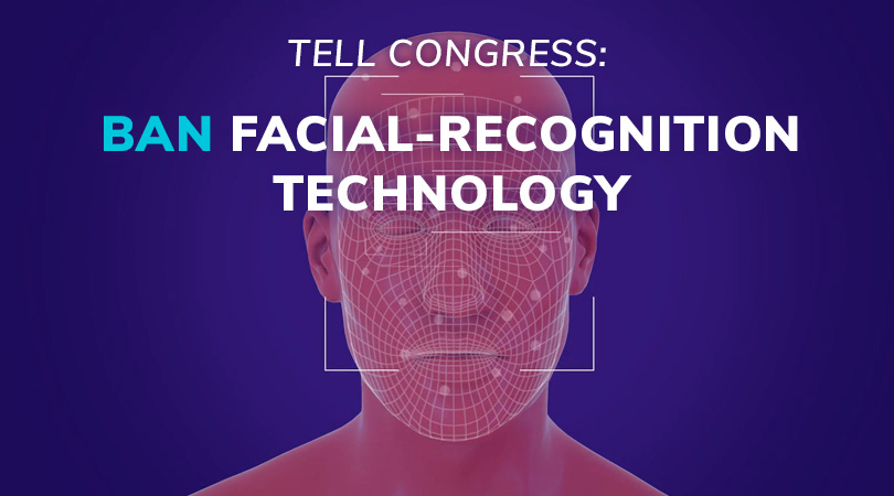 Tell Congress: Ban Facial-Recognition Technology