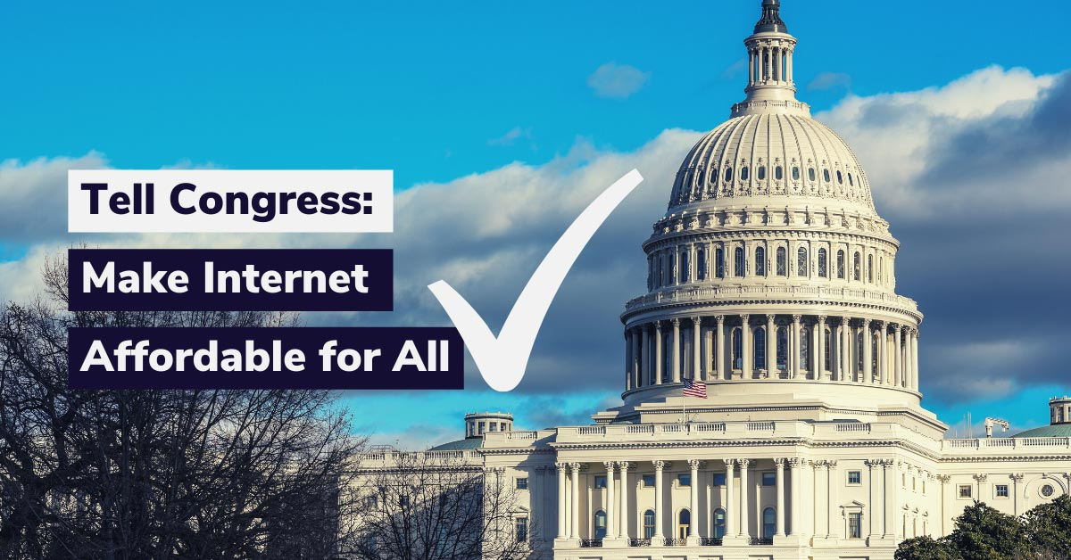 Tell Congress: Make Internet Affordable For All