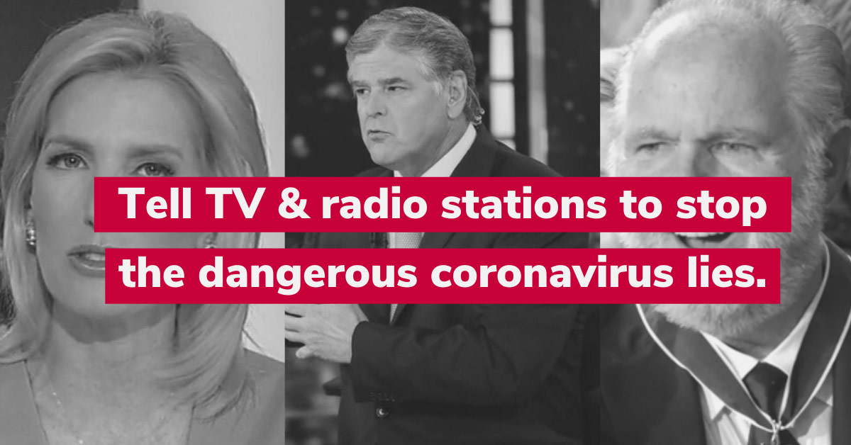 Tell TV & radio stations to stop the dangerous coronavirus lies.