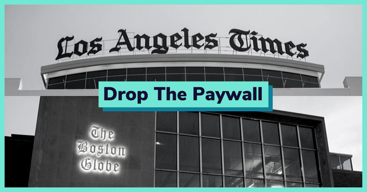 Take Action: Tell the Boston Globe and the L.A. Times to Stop Charging for Coronavirus Coverage