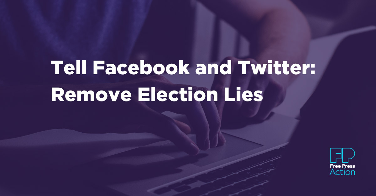 Tell Facebook & Twitter: Stop Election Lies
