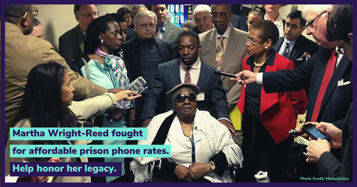 Martha Wright-Reed fought for affordable prison phones rates. Help honor her legacy.